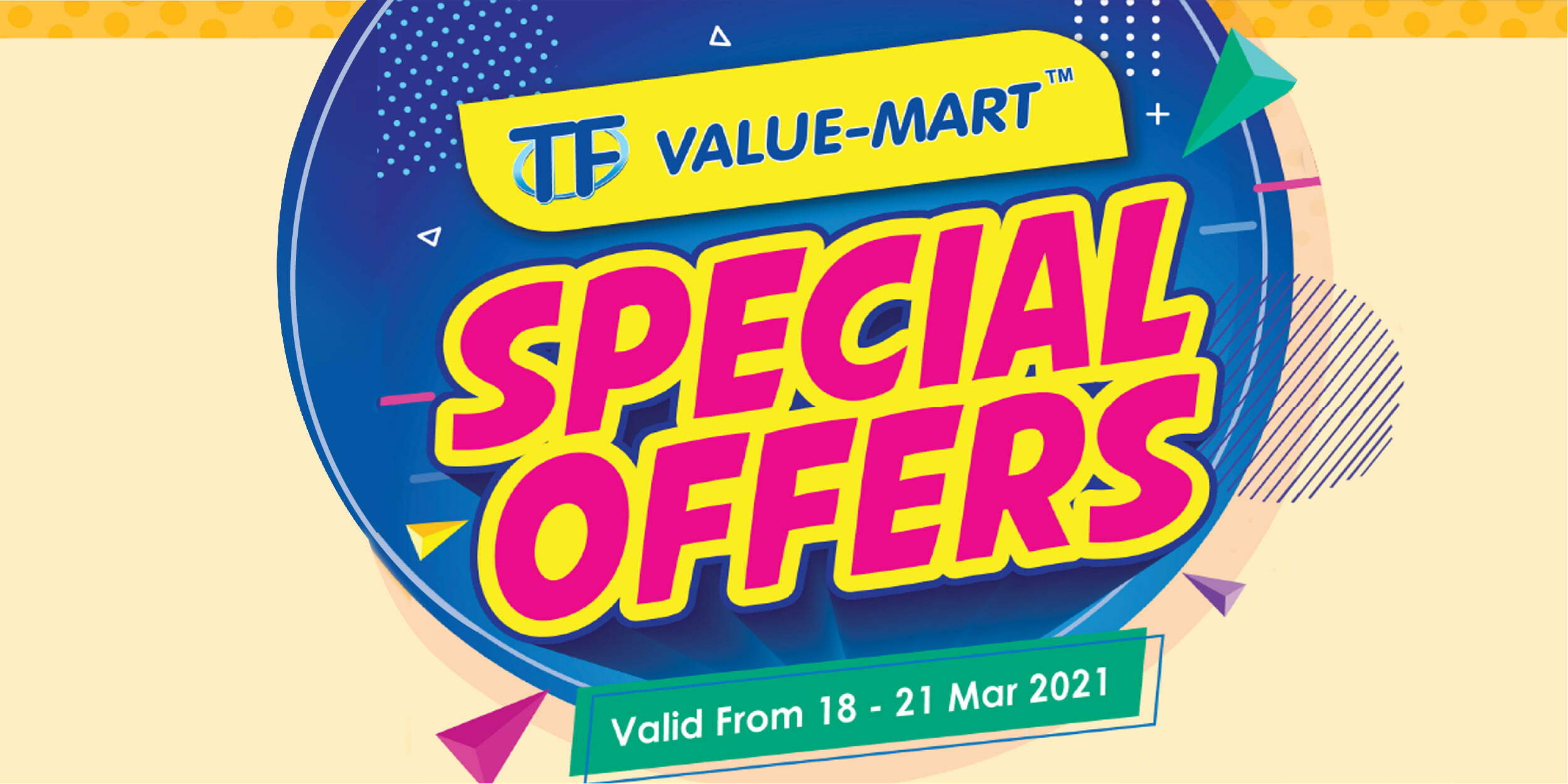 March 2021 Pay Day Special (Valid from: 18 – 21 Mar 2021)