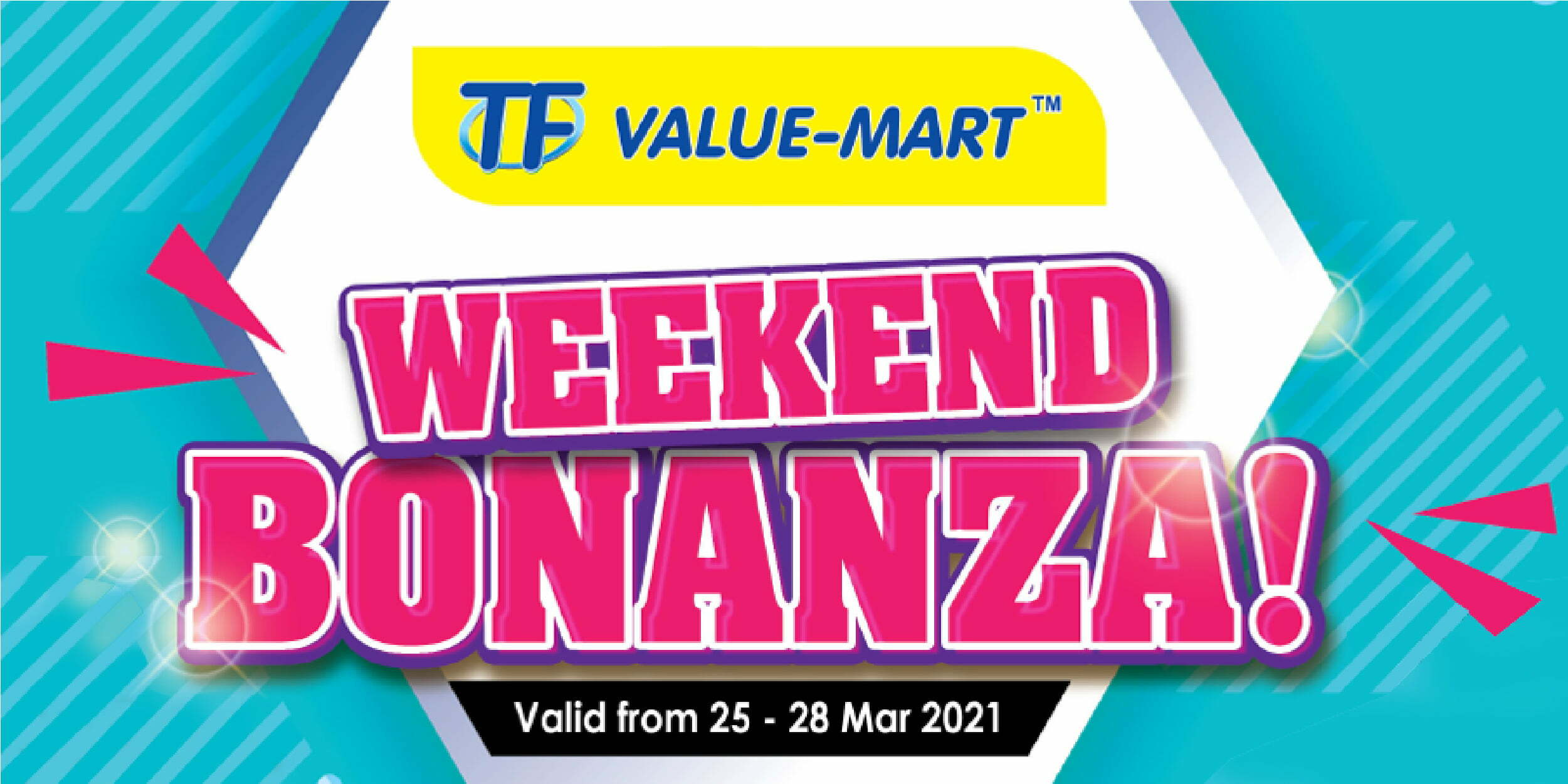 Weekend Bonanza (Valid from: 25 – 28 Mar 2021)
