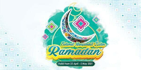 Ramadan Promo II (Valid from: 22 Apr – 5 May 2021)