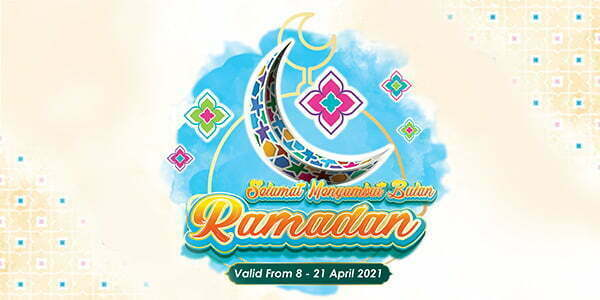 Ramadan Promo (8 – 21 Apr 2021)